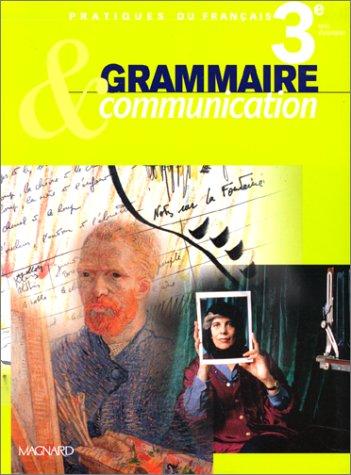 9782210446625: Grammaire et Communication 3e, livre élève