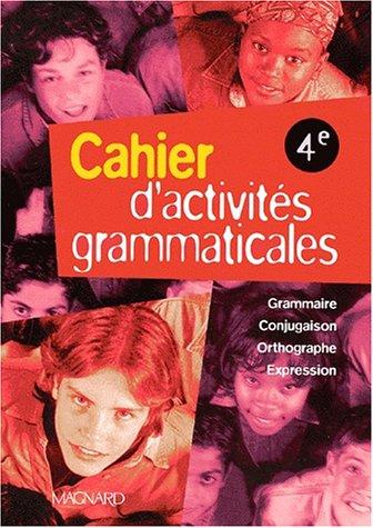 9782210446670: Cahier d'activités grammaticales 4ème