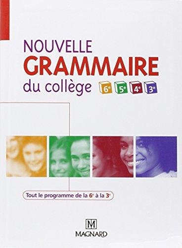 9782210446694: Nouvelle grammaire du collège 6e, 5e, 4e et 3e : Manuel élève