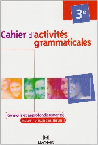9782210446762: Cahier d'activités grammaticales 3e