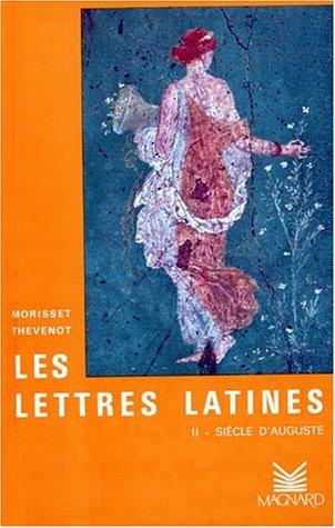 Les Lettres latines, tome 2 : le: MORISSET R. Et