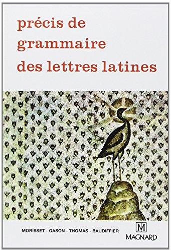 9782210472303: Précis de grammaire des lettres latines, seconde, 1re, terminale