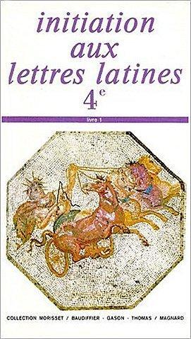 9782210474901: Initiation aux lettres latines 4e