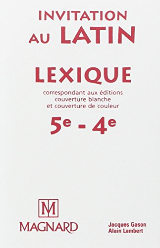 INVITATION LATIN LEXIQUE 5E 4E: GASON LAMBERT