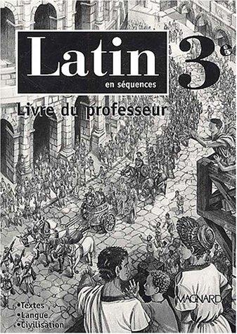 9782210475182: Latin en sequences 3eme (French Edition)