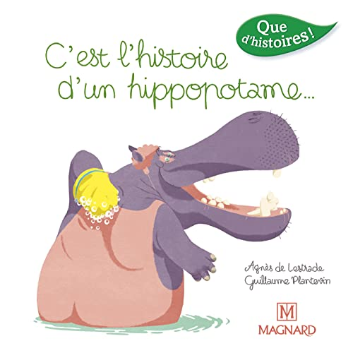 9782210501928: C'est l'histoire d'un hippopotame...