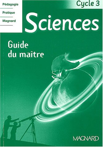Sciences cycle 3 (French Edition): n/a