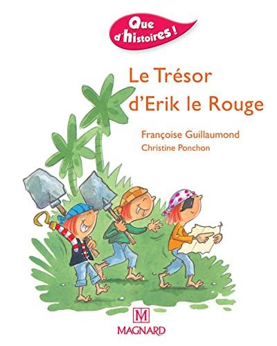 9782210623682: Le trésor d'Erik le Rouge (Que d'histoires !)