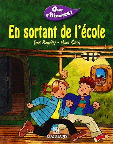 EN SORTANT DE L ECOLE: PINGUILLY RUCH
