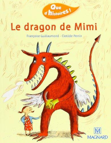9782210624016: Que d'histoire, niveau CP : Le Dragon de Mimi