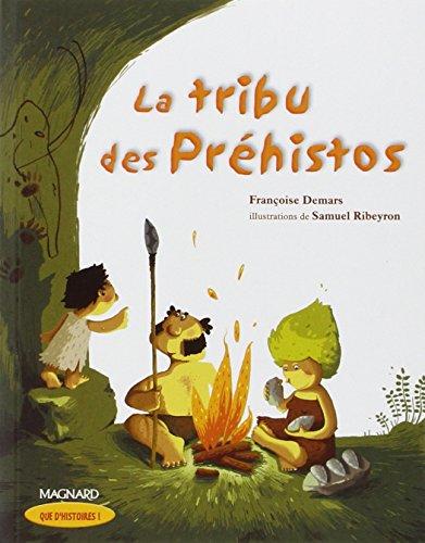 9782210624191: Tribu DES Prehistos (Que d'histoires !)
