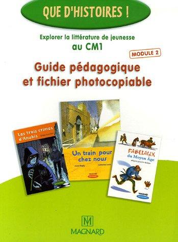 9782210625150: Explorer la littérature de jeunesse au CM1 : Guide pédagogique et fichier photocopiable