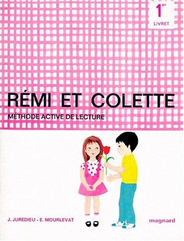 9782210641907: R�mi et Colette : 1er livret