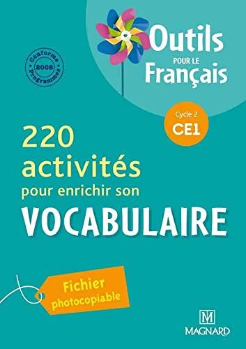 9782210654174: 220 activités pour enrichir son vocabulaire CE1 : Programme 2008