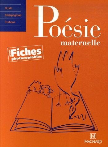 POESIE MATERNELLE + FICHES PHOTOCOPIABLE: JOQUEL ED 2007