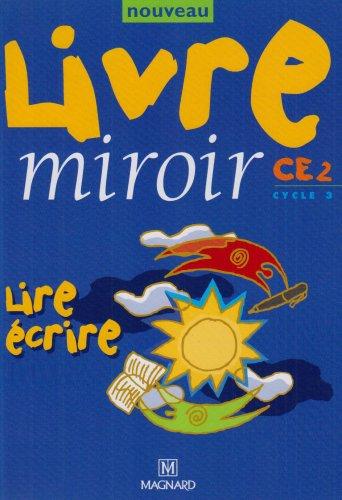 9782210733039: Nouveau livre miroir. CE2. Per la Scuola elementare