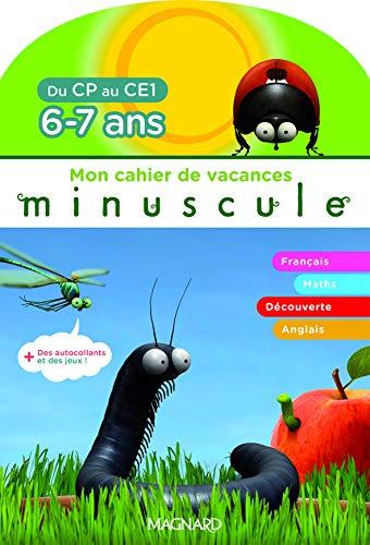 MON CAHIER DE VACANCES MINUSCULES CP CE1: MINUSCULE
