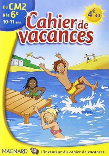 9782210741980: Cahier de vacances du CM2 à la 6e : 10-11 ans