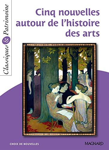 CINQ NOUVELLES AUTOUR DE L HISTOIRE ARTS: COLLECTIF
