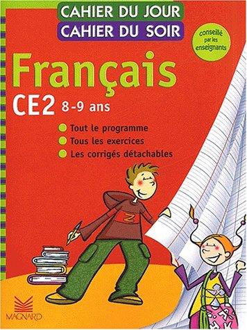 9782210744622: Cahier du jour, cahier du soir Français CE2, 8-9 ans : Tout le programme, tous les exercices, les corrigés détachables