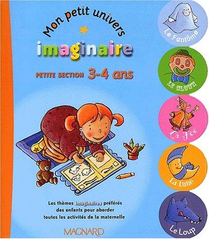9782210744844: Mon petit univers imaginaire Petite section 3-4 ans