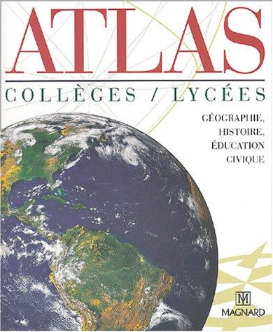 9782210745544: Atlas collèges / lycées : Géographie, histoire, éducation civique