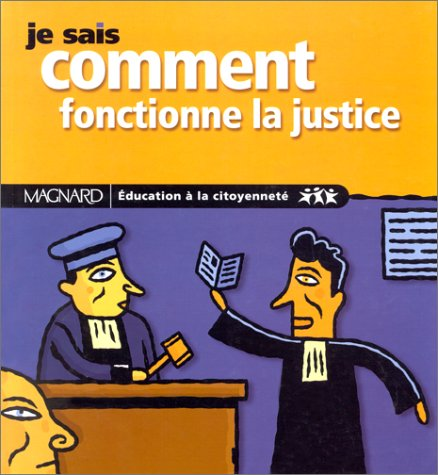 9782210747289: Je sais comment fonctionne la justice