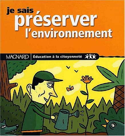 9782210747357: Je sais préserver l'environnement
