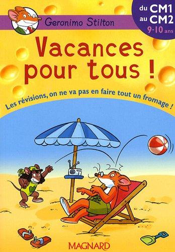 Vacances pour tous ! du CM1 au CM2 (French Edition) (9782210747616) by Geronimo Stilton