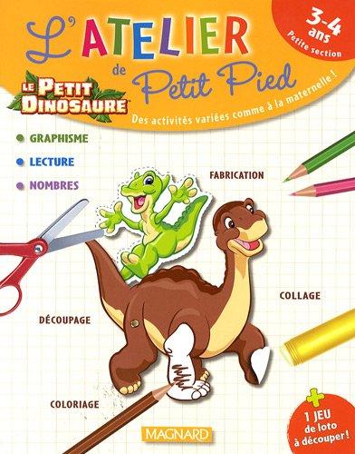 9782210747708: Le petit dinosaure, PS : L'atelier de Petit Pied