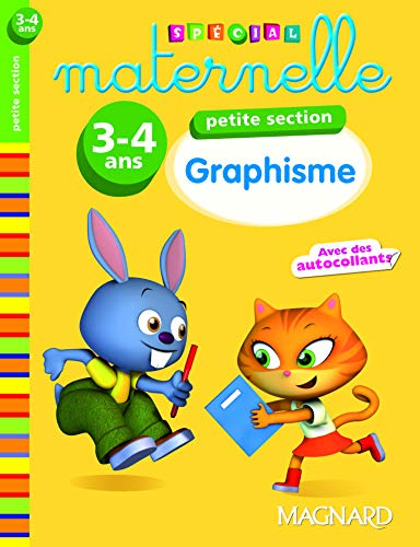 GRAPHISME PS 3-4 ANS ED 2011: SPECIAL MATERNELLE