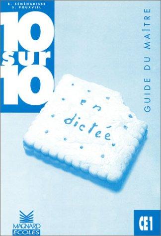 9782210750456: 10/10 en dict�e, CE1 : Guide du ma�tre
