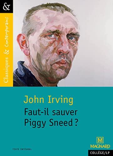 FAUT IL SAUVER PIGGY SNEED: IRVING JOHN