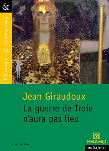 GUERRE DE TROIE N'AURA PAS LIEU -LA: GIRAUDOUX JEAN