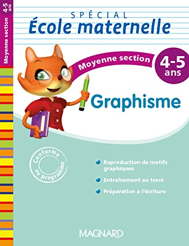GRAPHISME MS 4-5 ANS: SPECIAL ECOLE MATERN