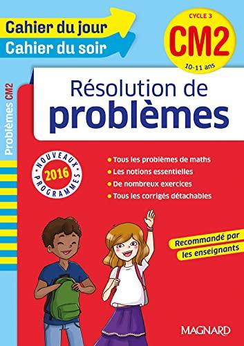 RESOL PROBLEMES CM2 10-11 ANS NED 2016: CAHIER JOUR SOIR