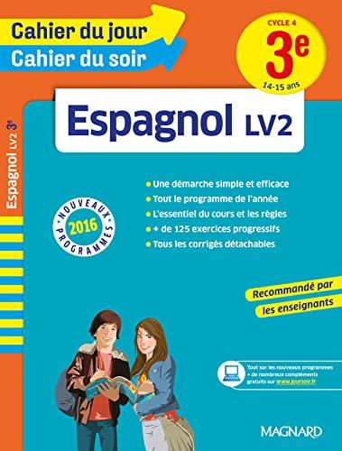 ESPAGNOL 3E LV2 14-15 ANS NED 2016: CAHIER JOUR SOIR