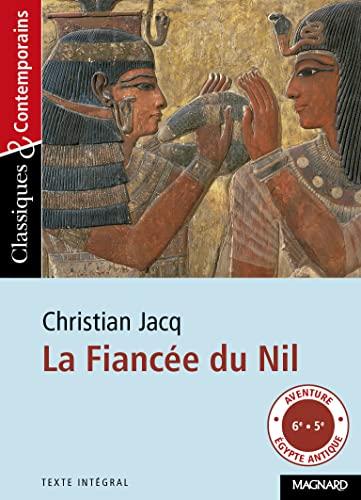 FIANCEE DU NIL -LA-: JACQ CHRISTIAN