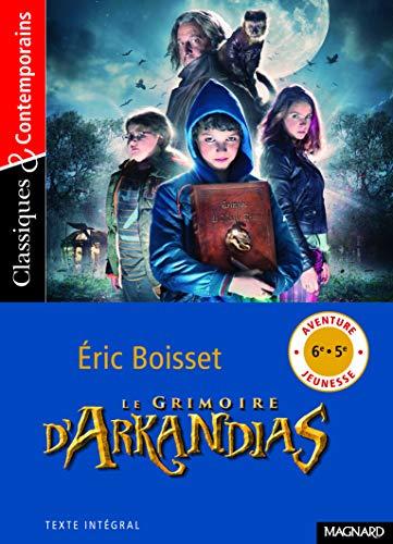 GRIMOIRE D ARKANDIAS -LE-: BOISSET ERIC