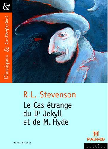 Le cas étrange du Dr Jekyll et: Robert Louis Stevenson