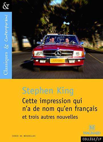 9782210755192: Cette impression qui n'a de nom qu'en français et trois autres nouvelles - Cla (Classiques & contemporains) (French Edition)