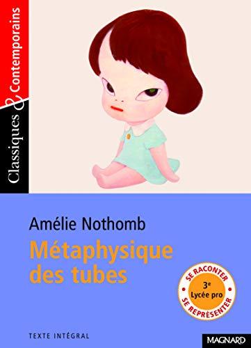 METAPHYSIQUE DES TUBES: NOTHOMB AMELIE