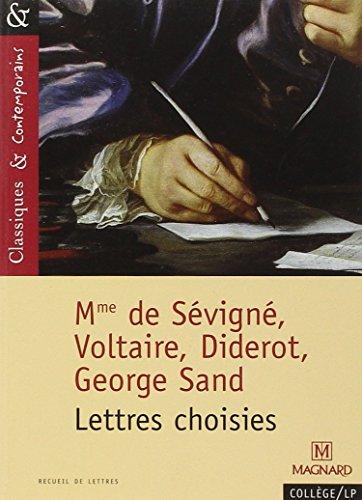 Madame de Sévigné, Voltaire, Diderot, George Sand: Tacot, François, Sévigné,