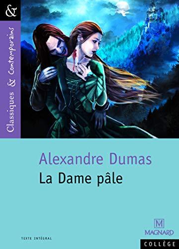 DAME PALE -LA-: DUMAS ALEXANDRE
