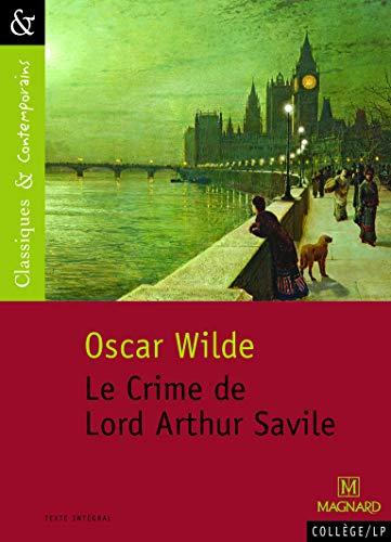 CRIME DE LORD ARTHUR SAVILE -LE-: WILDE OSCAR