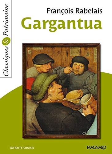 9782210760820: Gargantua : Extraits choisis (Classiques & Patrimoine)