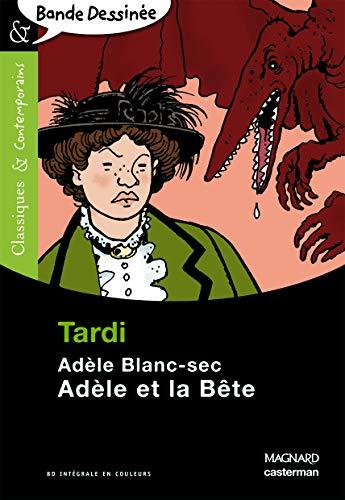 9782210761506: Adele Blanc-Sec, Adele ET LA Bete