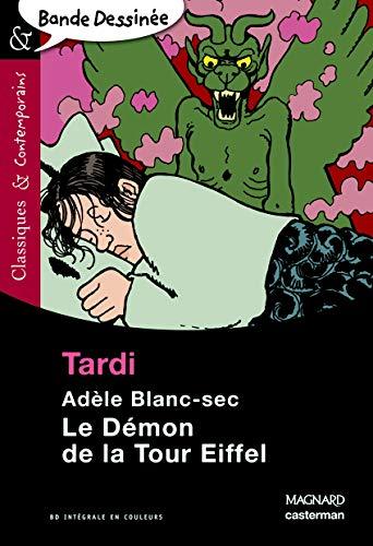 9782210761629: Adèle Blanc-Sec, Tome 13 : Le Démon de la Tour Eiffel (Classiques & contemporains)