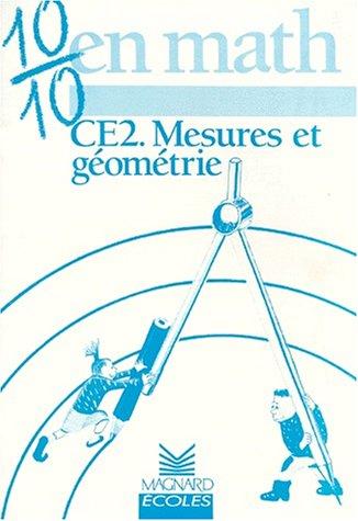 9782210767232: 10/10 en Maths : Mesures et g�om�trie, CE2