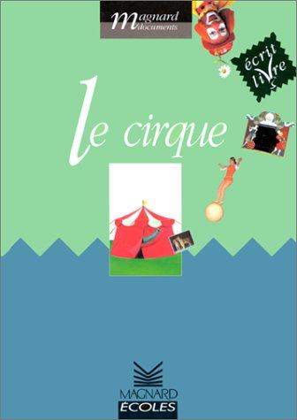 9782210773134: Le cirque